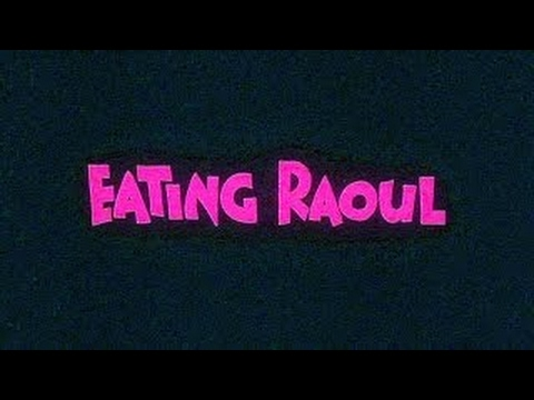 Eating Raoul (1982 black comedy)